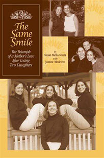 The Same Smile Book about the loss of two daughters, one to cancer, and one to adoption, and how their mother thrives after the losses